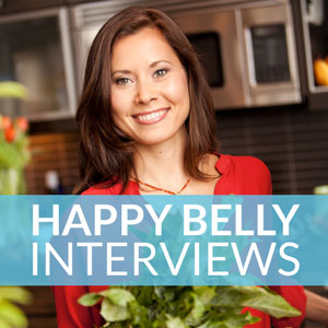 Happy Belly Interviews
