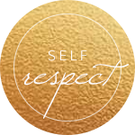Your self respect